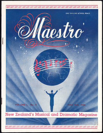 Maestro : New Zealand's musical and dramatic magazine